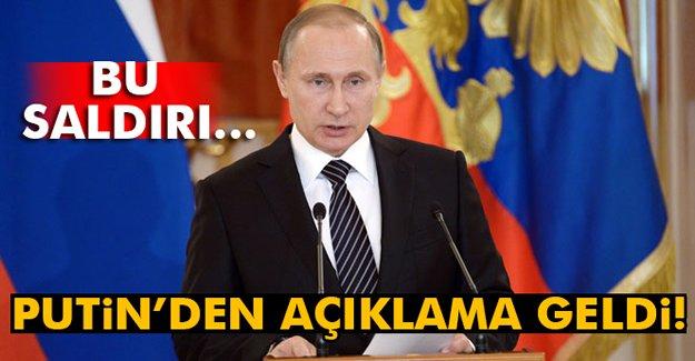 Putin'den Saldırı Açıklaması!