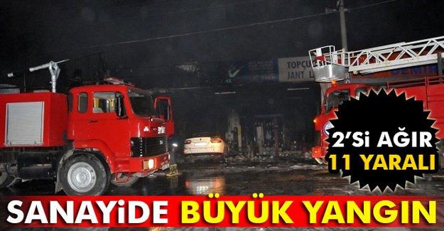 Sanayi'de Büyük Yangın! 2'si Ağır 11 Yaralı