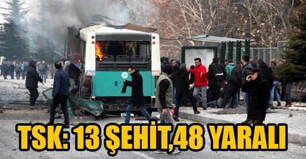 TSK: 13 şehit,48 yaralı