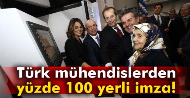 Türk mühendislerden yüzde 100 yerli imza