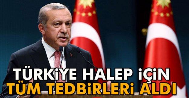 Türkiye Halep için tüm tedbirleri aldı