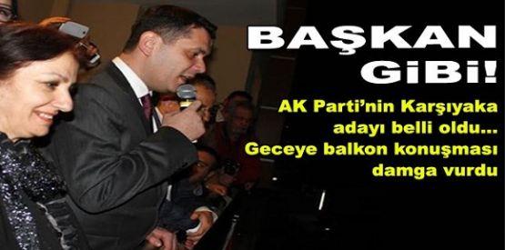 AK Parti'de Kemerli coşkusu: Karşıyaka'da Balkon Konuşması