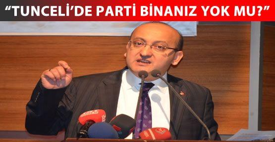 """Akdoğan'dan Bahçeli'ye: """"Tunceli'de parti binanız yok mu?"""""""