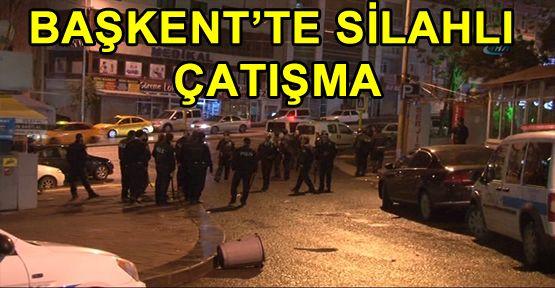 Başkent'te silahlı çatışma