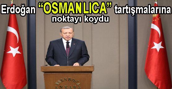 Erdoğan'dan Osmanlıca Çıkışı