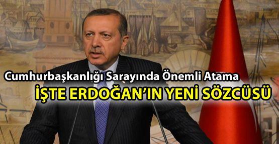 Erdoğan'ın ekibine yeni isim