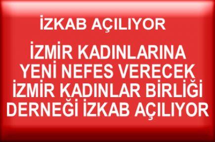 İzmir Kadınlar Birliği Derneği Açılıyor..