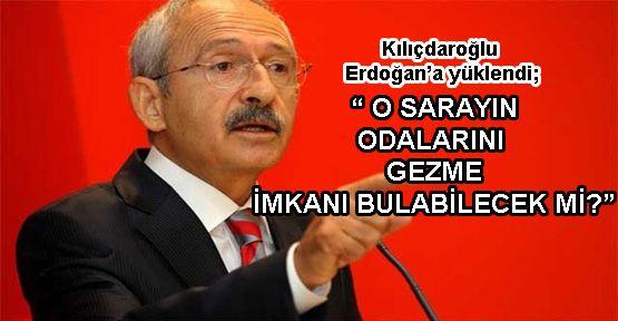 Kılıçdaroğlu, Erdoğan'ı eleştirdi