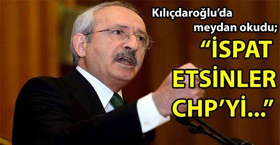Kılıçdaroğlu'da meydan okudu