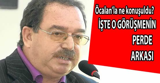 Öcalan'la ne konuşuldu ?