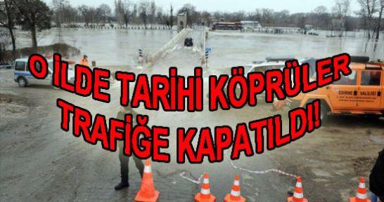 Tarihi köprüler yeniden trafiğe kapatıldı!