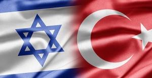 İsrail'den Türkiye'ye...