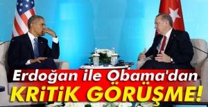 Erdoğan- Obama arasında kritik görüşme
