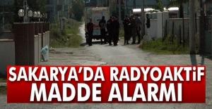Sakarya'da Radyoaktif madde paniği