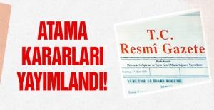 Atama Kararları Resmi Gazetede...
