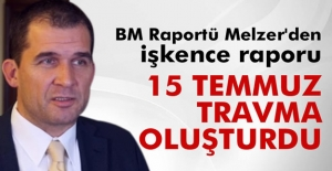 BM Raportü Melzer#039;de İşkence...