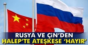Rusya ve Çin'den Halep'te ateşkese veto