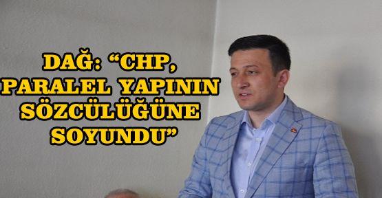 "AK Partili Dağ ""Darbeyi Savunmak Yine CHP'ye Kaldı"""