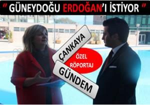 Miroğlu: Güneydoğu Erdoğan'ı İstiyor